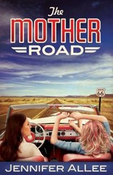 The Mother Road | Jennifer AlLee |