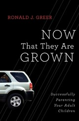 Now That They Are Grown | Ronald J. Greer |