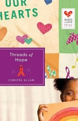 Threads of Hope | Christa Allan |