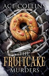 The Fruitcake Murders | Ace Collins |