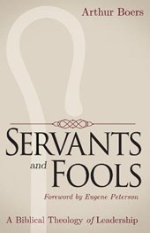 Servants and Fools