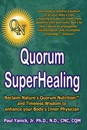 Quorum Superhealing
