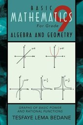Basic Mathematics for Grade 9 Algebra and Geometry