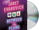 Between the Plums | Janet Evanovich |