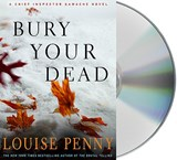 Bury Your Dead | Louise Penny |