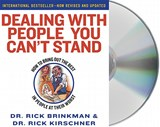 Dealing With People You Can't Stand | Brinkman, Rick ; Kirschner, Rick |