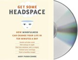Get Some Headspace | Andy Puddicombe |