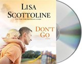 Don't Go | Lisa Scottoline |