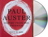 Report from the Interior | Paul Auster |