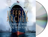 Be Careful What You Wish for | Jeffrey Archer |
