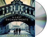 The Last Enchantments | Charles Finch |