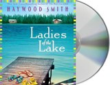Ladies of the Lake | Haywood Smith |