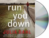 Run You Down | Julia Dahl |