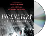 Incendiary | Michael Cannell |