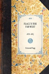 Flagg's the Far West | Edmund Flagg |
