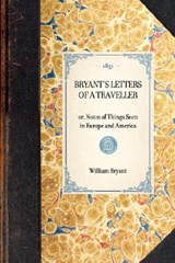Bryant's Letters of a Traveller | William Bryant |