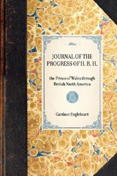 Journal of the Progress of H. R. H.