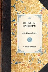 English Sportsman | Grantley Berkeley |