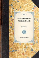 Forty Years of American Life | Thomas Low Nichols |