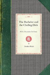 Bachelor and the Chafing Dish | Deshler Welch |