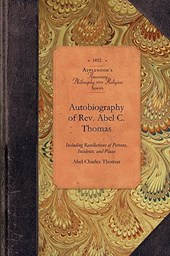 Autobiography of REV. Abel C. Thomas
