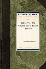 History of the United States Secret Serv | auteur onbekend |