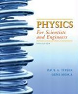 Physics for Scientists and Engineers | Paul A. Tipler |
