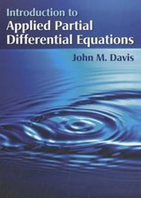 Introduction to Applied Partial Differential Equations | John M. Davis |