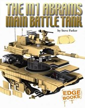 The M1 Abrams Main Battle Tank