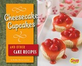 Cheesecake Cupcakes and Other Cake Recipes | Brekka Hervey Larrew |