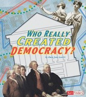 Who Really Created Democracy?