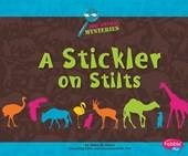 Stickler on Stilts
