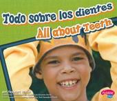 Todo sobre los dientes / All About Teeth