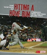 The Science of Hitting a Home Run | Jim Whiting |