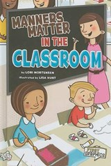 Manners Matter in the Classroom | Lori Mortensen |