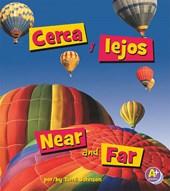 Cerca y lejos / Near and Far