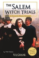 The Salem Witch Trials | Matt Doeden |