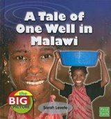 A Tale of One Well in Malawi | Sarah Levete |