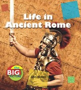 Life in Ancient Rome | John Malam |
