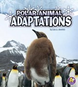 Polar Animal Adaptations | Lisa J. Amstutz |
