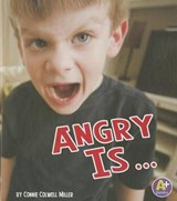 Angry Is... | Connie Colwell Miller |