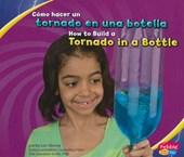 Como hacer un tornado en una botella / How to Build a Tornado in a Bottle