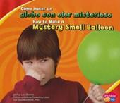 Como hacer un globo con olor misterioso/ How to Make a Mystery Smell Balloon