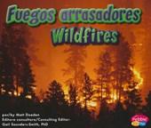 Fuegos Arrasadores/Wildfires