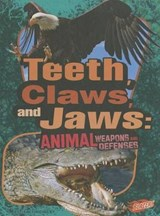 Teeth, Claws, and Jaws | Janet Riehecky |