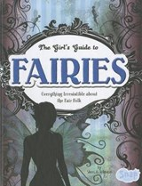 The Girl's Guide to Fairies | Sheri A. Johnson |