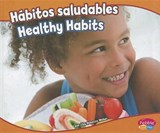Habitos saludables / Healthy Habits | Rebecca Weber |