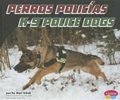 Perros policias / K-9 Police Dogs