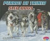 Perros de trineo/Sled Dogs | Kimberly M. Hutmacher |
