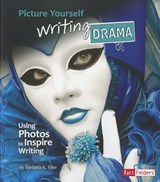 Picture Yourself Writing Drama | Barbara A. Tyler |